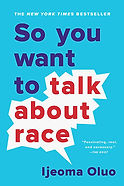 So You Want to Talk about Race book cove