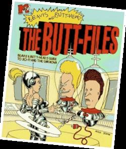 The Butt-Files