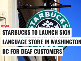 Starbucks to Launch Sign Language Store in Washington DC for Deaf Customers