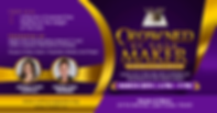 Crowned by Your Maker Conference banner.