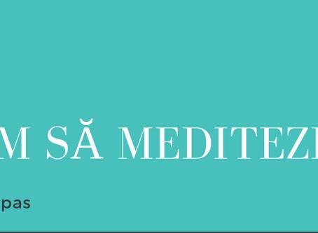 Cum să Meditezi / How to Meditate