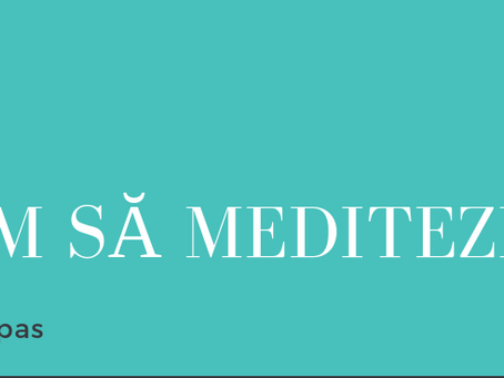 Cum să Meditezi / How to Meditate