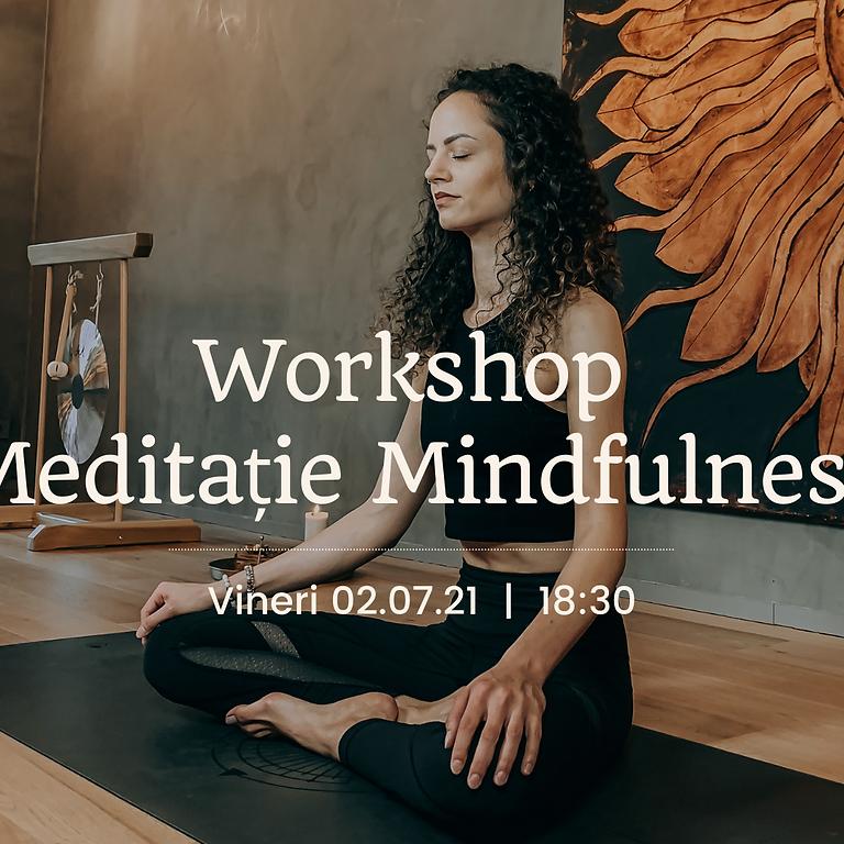 Workshop Meditație Mindfulness