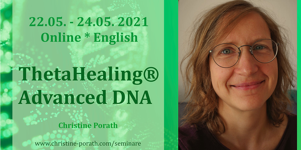 ThetaHealing® Advanced DNA - Online Seminar
