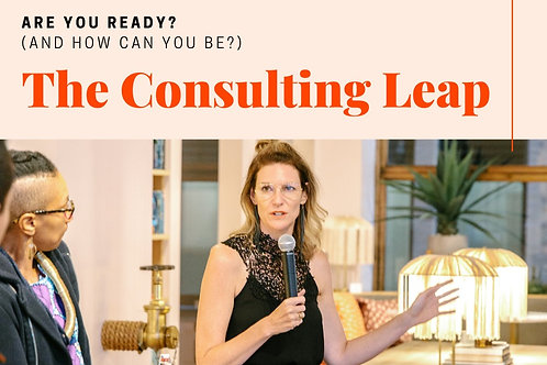 The Consulting Leap: How to Become a Consultant