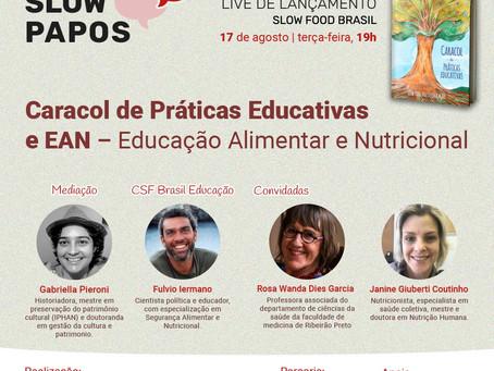 Lançamento do livro Caracol - Sloow Food Brasil
