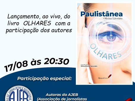 """Lançamento do livro """"Olhares"""" - AJEB e Oficina do Livro"""