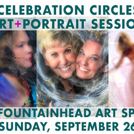 Celebration Circles Art+Portrait Session at Fountainhead Artspace