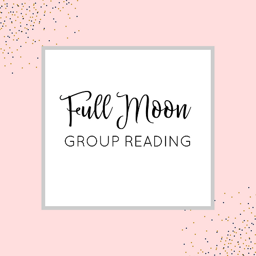 Full Moon Group Reading November 30, 2020