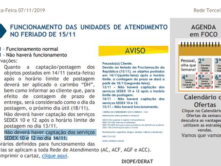 SUSPENSÃO DE POSTAGEM DOS SERVIÇOS PREMIUM: Feriado de 15/11