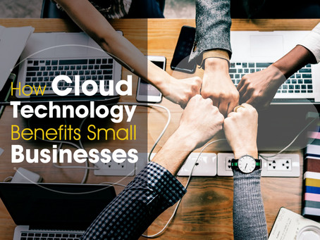 How Cloud Technology Benefits Small Businesses