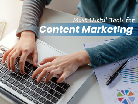 Most Useful Tools for Content Marketing
