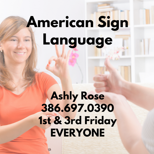 American Sign Language (Everyone)