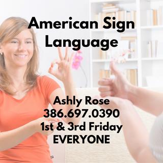 American Sign Language (Everyone)