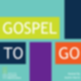 Gospel to Go Podcast