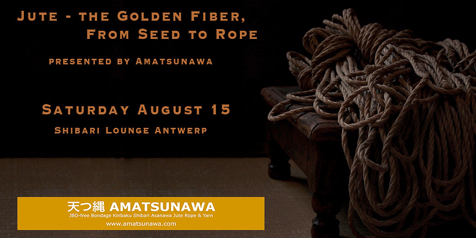 Cancelled due to Covid 19 Restrictions - Jute, the Golden Fibre - from Seed to Rope