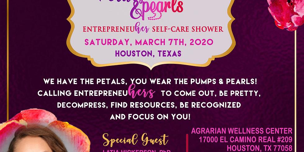 Petals, Pumps & Pearls EntrepreneuHER Self-Care Shower HOUSTON