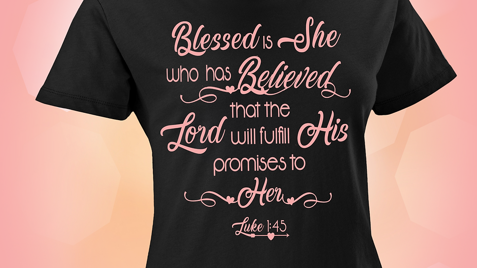 Luke 1:45 Blessed is She Design (PNG ONLY))