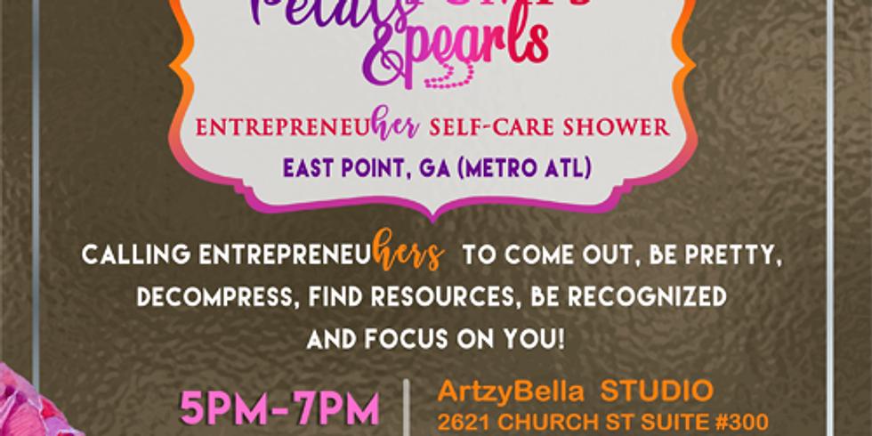 Petals, Pumps & Pearls EntrepreneuHER Self-Care Shower-ATL
