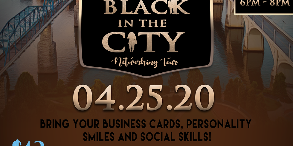 Black in the City Networking Soiree - Chattanooga,TN