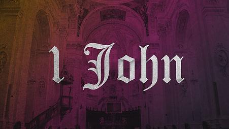 1 John sermon slide.jpg