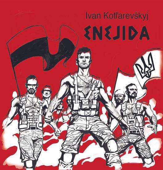 """Ivan Kotli`arevskyj """"ENEJIDA"""""""