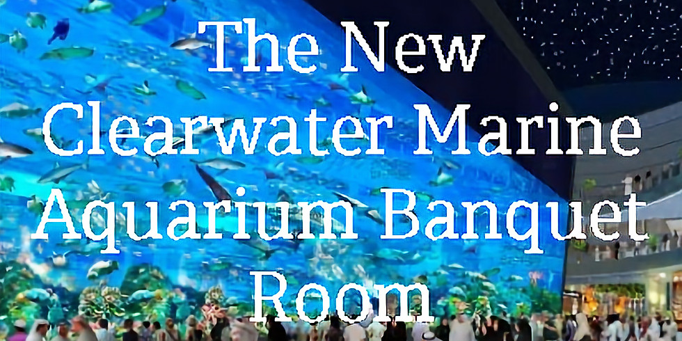 January Luncheon at the NEW Clearwater Marine Aquarium