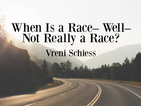 When Is a Race – Well – Not Really a Race?