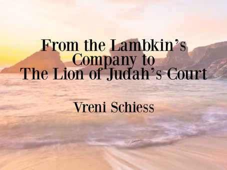 From the Lambkin's Company to The Lion of Judah's Court