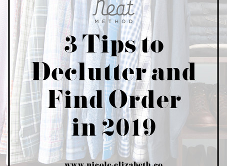 3 Tips to Declutter and Find Order in 2019