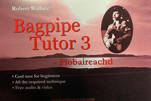 Bagpipe Tutor 3 von Robert Wallace (englisch)