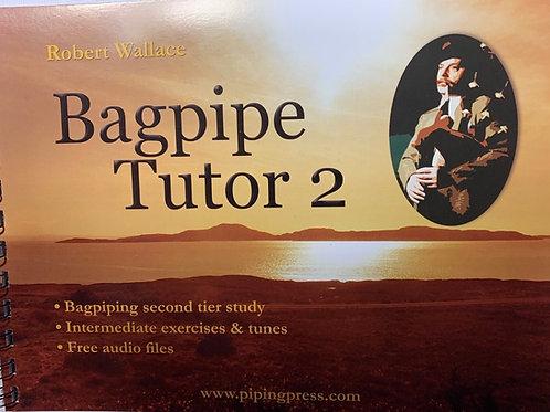 Bagpipe Tutor 2 von Robert Wallace (englisch)