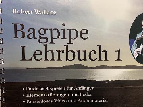 Bagpipe Lehrbuch von Robert Wallace (deutsch)
