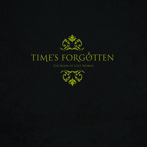 TIMES FORGOTTEN - The Book Of The Lost Words (CD)