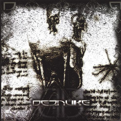 DEZNUKE - DEZNUKE (CD)