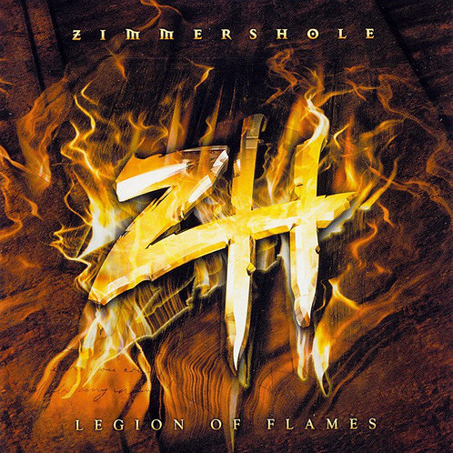 ZIMMERS HOLE - Legion Of Flames (CD)