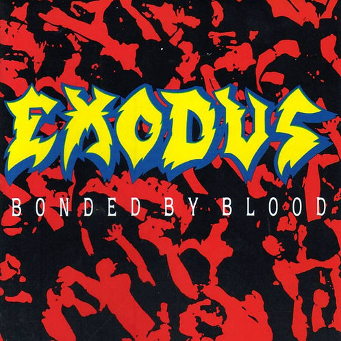 EXODUS - Bonded By Blood (CD)