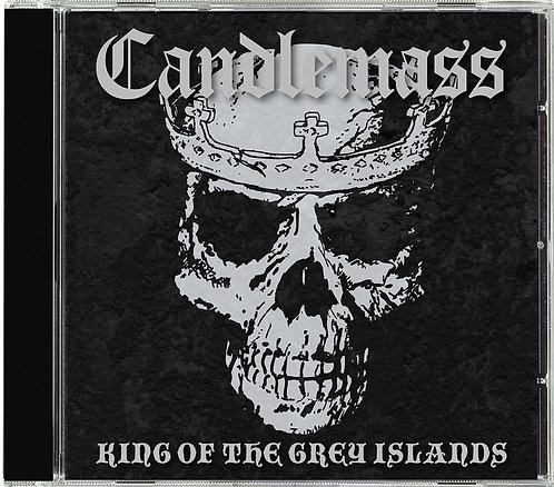 CD CANDLEMASS- King of the Grey Islands