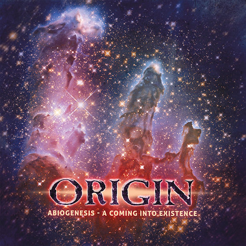 ORIGIN - Abiogenesis - A Coming into Existence (CD)
