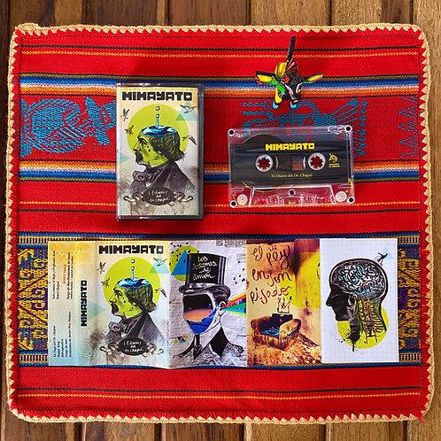MIMAYATO - El diario del DR. Chapuí (Cassette)