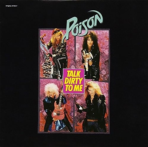 """POISON - Talk Dirty To Me / Look What The Cat.. (LP7"""")"""
