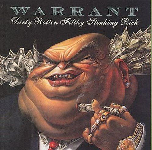 WARRANT - Dirty Rotten Filthy Stinking Rich (CD)