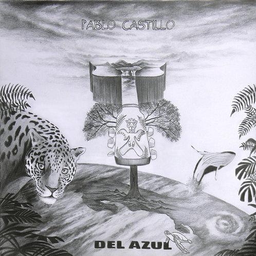 PABLO CASTILLO BALDARES - Del Azul (CD)