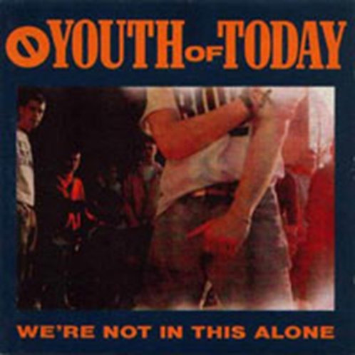 YOUTH OF TODAY - WE'RE NOT IN THIS ALONE (Vinyl)
