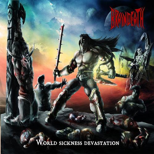 BRAIN DEATH - WORLD SICKNESS DEVASTATION (CD)