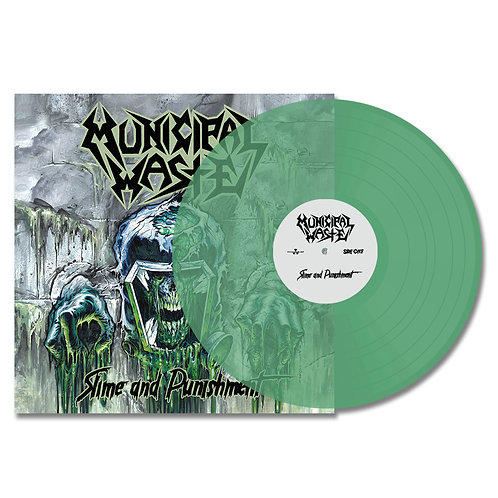 Municipal Waste - Slime And Punishment (Vinyl)