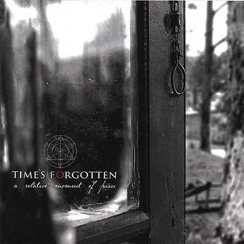 TIMES FORGOTTEN - A Relative Moment Of Peace (CD)