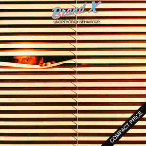 BRAND X - Unorthodox Behaviour (CD)