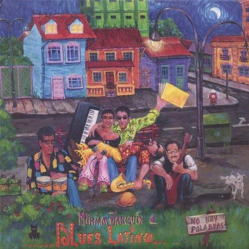 MIRIAN JARQUIN & BLUES LATINO - No hay Palabras (CD)