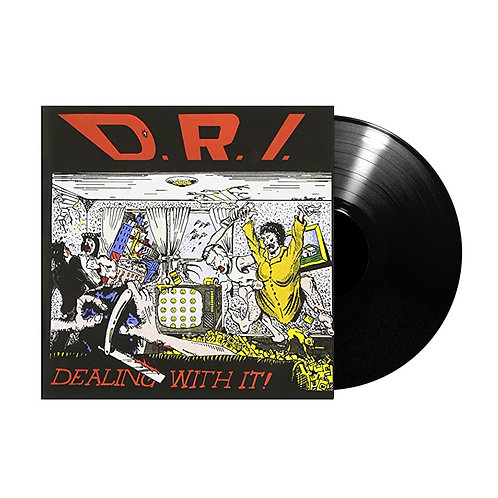 D.R.I. - Dealing with It (Vinyl)
